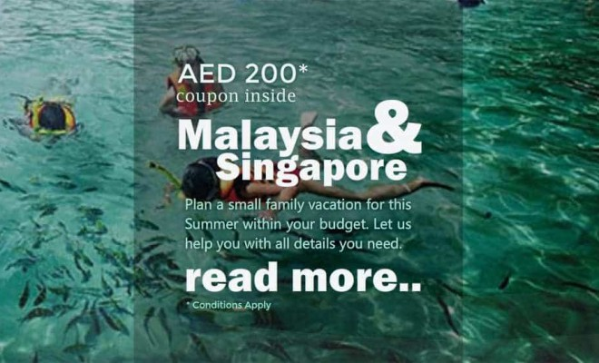 Travel Malaysia Singapore Holiday Package from Abu Dhabi and Dubai